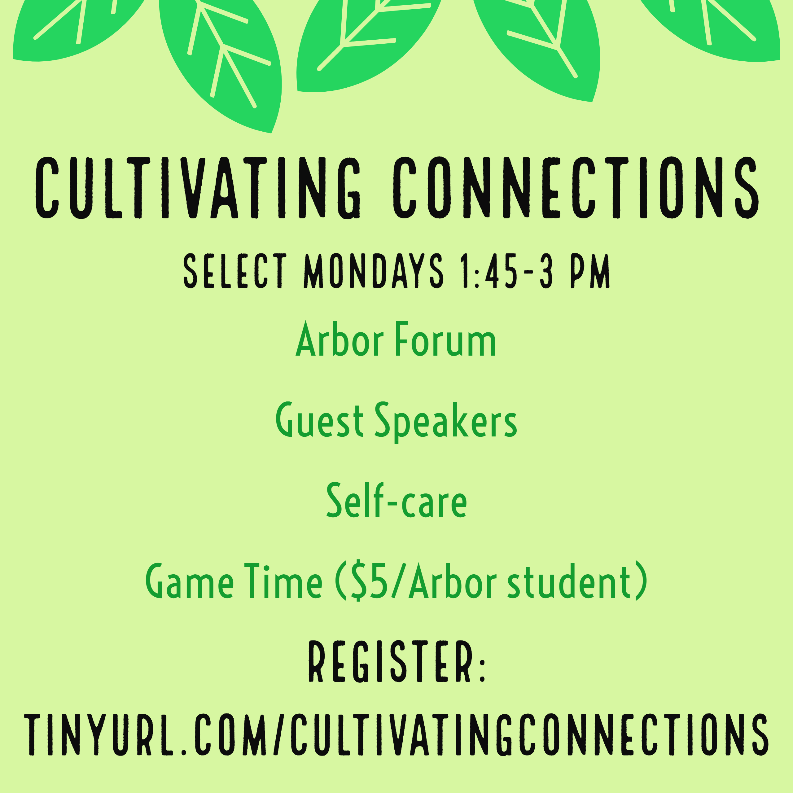 Cultivating connections select mondays from 1:45 to 3pm. register at tinyurl.com/cultivatingconnections